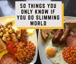 50-things-you-only-know-if-you-do-slimming-world